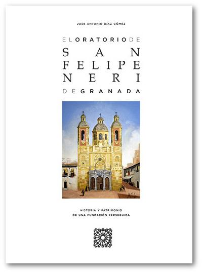 El oratorio de San Felipe Neri de Granada